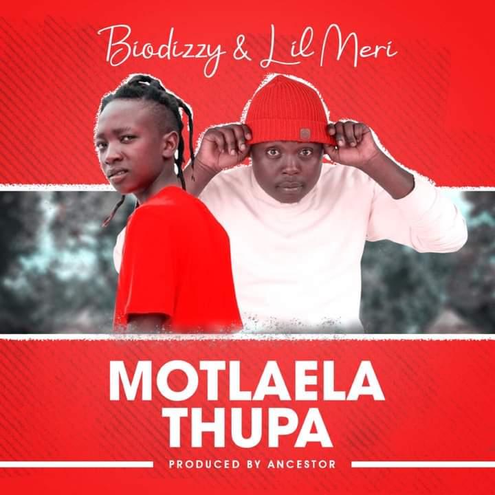 Biodizzy & Lil Meri - Motlaela Thupa .mp3