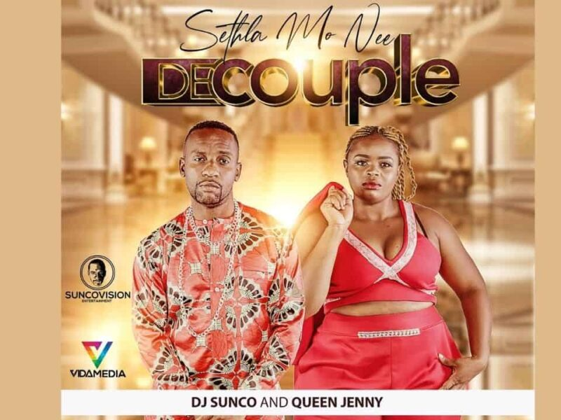 Sethla mo nee DecoupleDj Sunco and Queen Jenny 2021.mp3