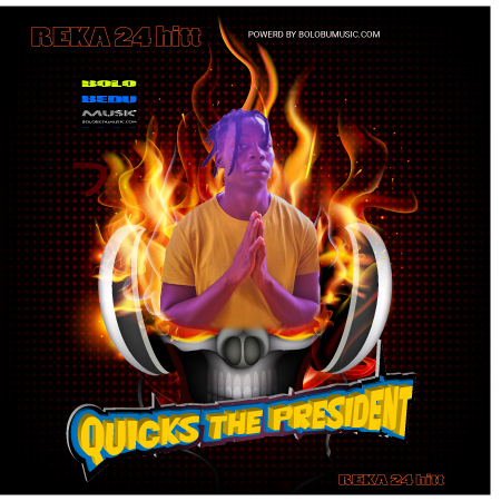 QUICKS THE PRESIDENT-REKA 24 hitt