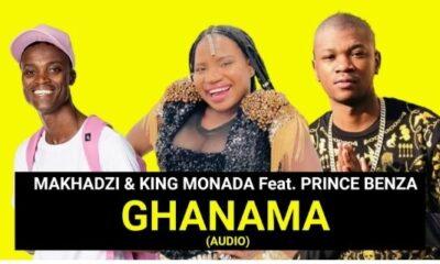 Ghanama - Makhadzi & King Monada feat Prince Benza (Official Audio)